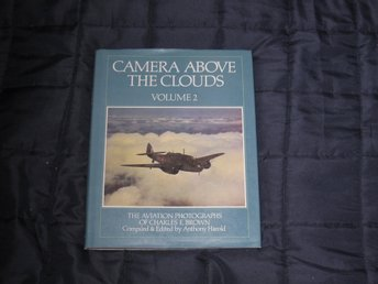 Camera above the clouds -  Anthony Harold