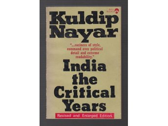 Nayar, Kuldip: India. The Critical Years.