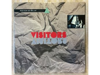 VISITORS / NEVER SO BLUE -- 45 rpm maxisingel