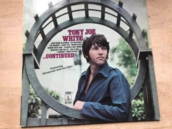 TONY JOE WHITE - ...CONTINUED LP 1969
