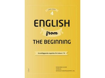 English From The Beginning 4 - Grundläggande Engelska För Årskurs 7-9 (Bok) - Nossebro - English From The Beginning 4 - Grundläggande Engelska För Årskurs 7-9 (Bok) - Nossebro