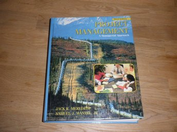 Project Management, A manageriel approach - Norsjö - Project Management, A manageriel approach - Norsjö