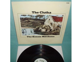 CLUTHA - the Bonnie Mill Dams , UK 1977 LP ,