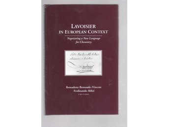 Lavoisier in European Context - Negotiating a New Language for Chemistry