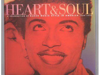 "Heart and Soul: ""A Celebration of Black Music Style in America 1930-1975"