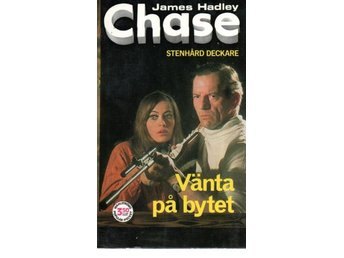 James Hadley Chase: Vänta på bytet