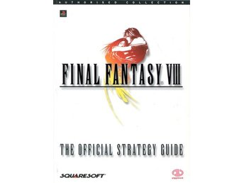 Final Fantasy VIII: The Official Strategy Guide (Piggyback) (Beg)