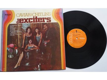 ** The Exciters ‎– Caviar And Chitlins **
