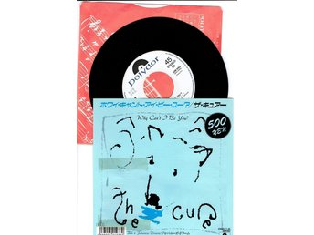 THE CURE 7'' - Why can't I be you, japanskt original, promo -87, PS