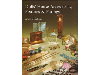 Dolls´House Accessories Fixture & Fittings. Bok om dockskåp Andrea Barham