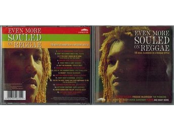 EVEN MORE SOULED ON REGGAE / 16 Soul Classics In A Reggae Style (CD 1997)