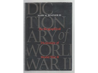 The biographical dictionary of World War II
