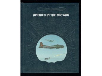 The epic of flight / Time life books -America in the air war