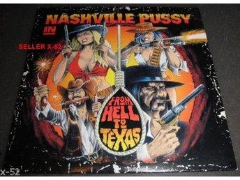 NASHVILLE PUSSY-From Hell To Texas-Rare Cd Promo 12 Tr 2009-US Hard Rock N Roll - Västerås - NASHVILLE PUSSY-From Hell To Texas-Rare Cd Promo 12 Tr 2009-US Hard Rock N Roll - Västerås