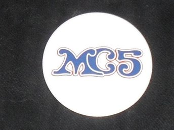 MC5 - 4,5 cm Badge / Pin / Knapp (Detroit, White Panthers, Stooges, Hellacopters