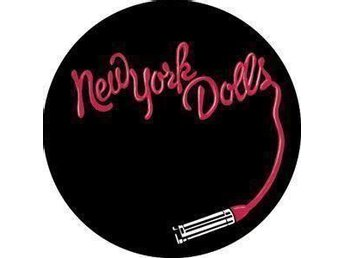 NEW YORK DOLLS - Pin / Knapp / Badge - 4,5 cm - (Stooges, MC5, Thunders,)