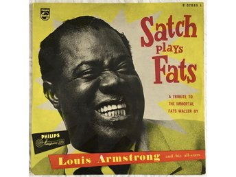 Louis Armstrong And His All-Stars: Satch Plays Fats