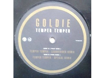 "Goldie title*  Temper Temper* Club, Drum n Bass 12"",UK"