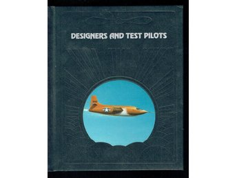 The epic of flight / Time life books - Designers and test