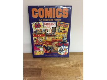 Comics An Illustrated History Alan and Laurel Clark