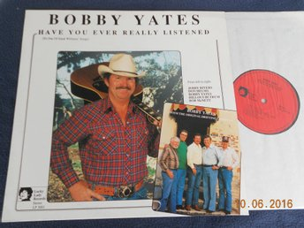 BOBBY YATES - Have you ever really listened, LP Lucky Lady Records USA '89