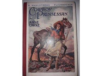 Javascript är inaktiverat. - Fågelfors - Tre flickor på äventyr (1925), Cowboy-Kitty (1926) samt Cowboy Princessan (1927). Samtliga namnade på försättsbladen, i övrigt i bra skick. - Fågelfors