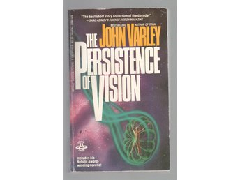 John Varley - The Persistence of Vision