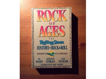 ROCK OF AGES: the ROLLING STONE HISTORY OF ROCK AND ROLL   av Ward-Stokes-Tucker