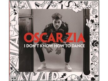 OSCAR ZIA - I Don't Know How To Dance CD (INPLASTAD)