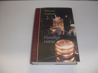 Fientligt vittne - William Lashner