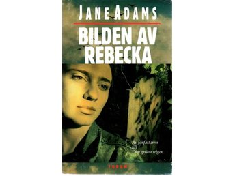 Jane Adams: Bilden av Rebecka