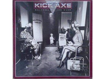 Kick Axe title*  Welcome To The Club* US LP
