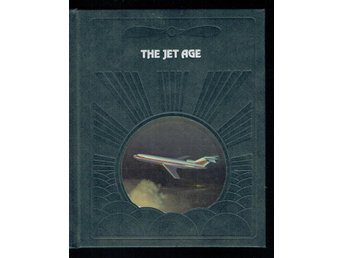 The epic of flight / Time life books - The jet age