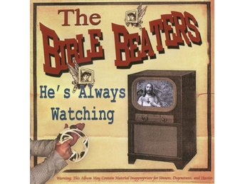 Bible Beaters, The - He's Always Watching - CD NY - FRI FRAKT