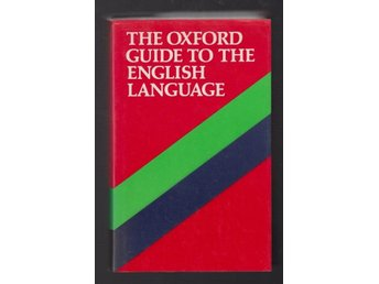 The Oxford Guide to the English Language.