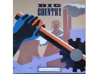 Big Country title*  Steeltown* Netherlands, LP, Gatefold