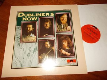 DUBLINERS - Now, LP Polydor Tyskland 1975 NM