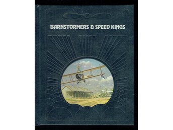 The epic of flight / Time life books - Barnstormers & speed