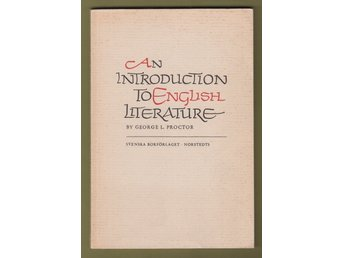 Proctor, George L.: An Introduction to English Literature.