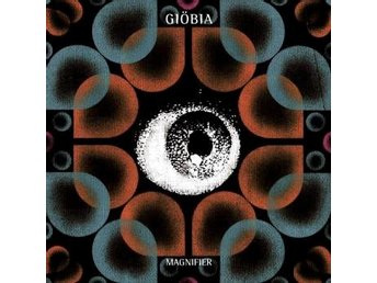 Giöbia: Magnifier (CD)