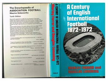 A CENTURY OF ENGLISH INTERNATIONAL FOOTBALL 1872-1972 (1972)