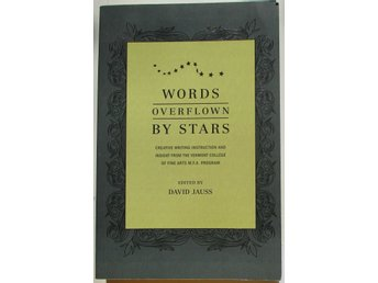 Words overflown by Stars - David Jauss (ed.) - Kreativt skrivande
