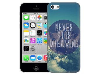 iPhone 5C Skal Never Stop Dreaming