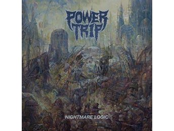 Power Trip: Nightmare logic (Vinyl LP) - Nossebro - Power Trip: Nightmare logic (Vinyl LP) - Nossebro