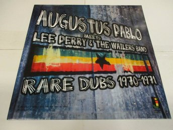 Augustus Pablo Meets Lee Perry & The Wailers (LP) - Rare Dubs 1970-71 - Ospelad!