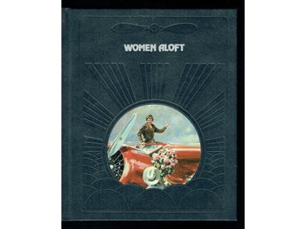 The epic of flight / Time life books - Women aloft