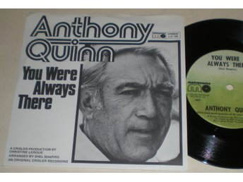 Anthony Quinn 45/PS You were always there 1976 M-