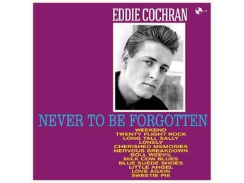 Cochran Eddie: Never To Be Forgotten + 4 Bonus.. (Vinyl LP)