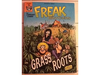 Freak Brothers in Grass Roots