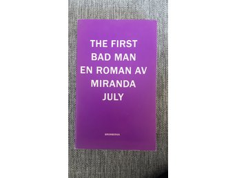 Bok, Miranda July, The first bad man